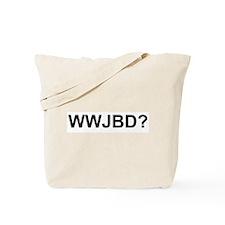 WWJBD Tote Bag