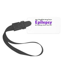 My daughter may have epilepsy Luggage Tag