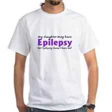 My daughter may have epilepsy Shirt