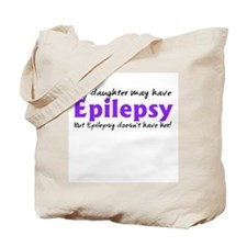 My daughter may have epilepsy Tote Bag