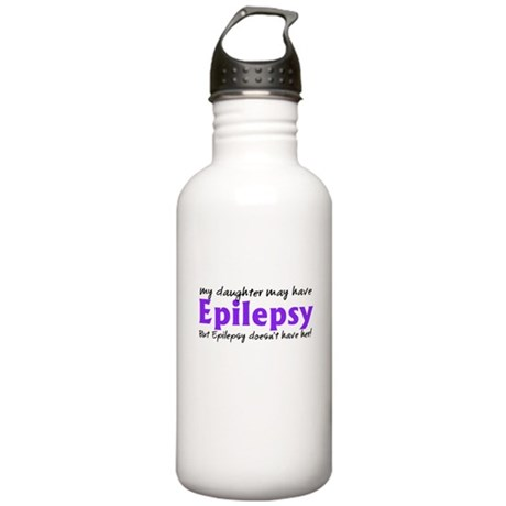 My daughter may have epilepsy Stainless Water Bott