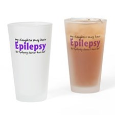 My daughter may have epilepsy Drinking Glass