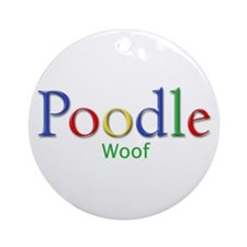 Poodle (Woof)  Ornament (Round)