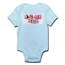 I LOVE MY MOM Infant Bodysuit