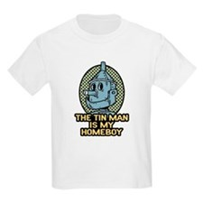 The Tin Man is My Homeboy Kids T-Shirt