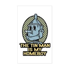 The Tin Man is My Homeboy Rectangle Decal