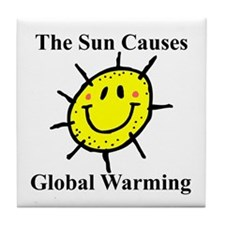 Sun Causes Global Warming Tile Coaster
