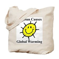 Sun Causes Global Warming Tote Bag