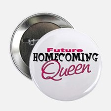 Future Homecoming Queen Button