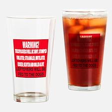 Trespasser Warning Drinking Glass