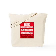 Trespasser Warning Tote Bag