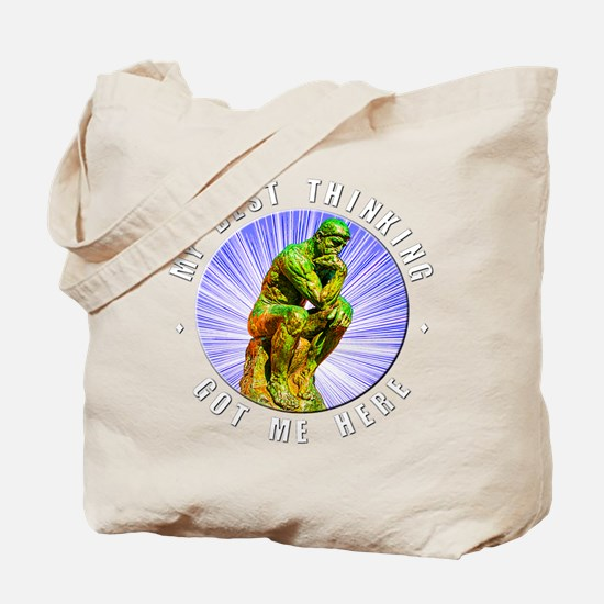 """Best Thinking"" Tote Bag"