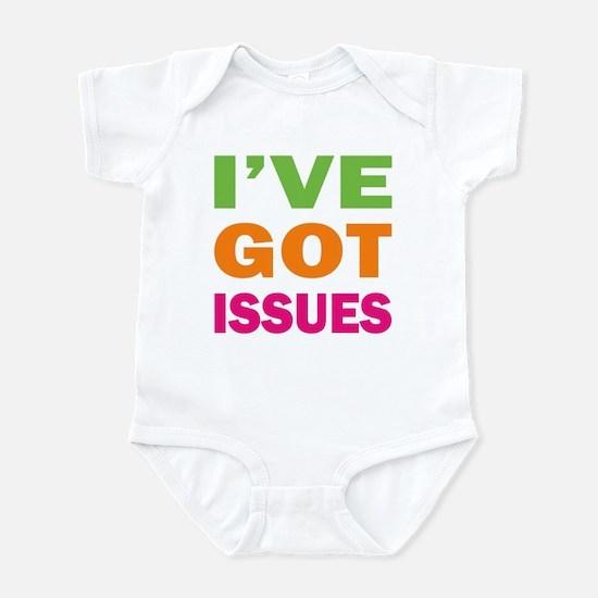 I've Got Issues Infant Bodysuit