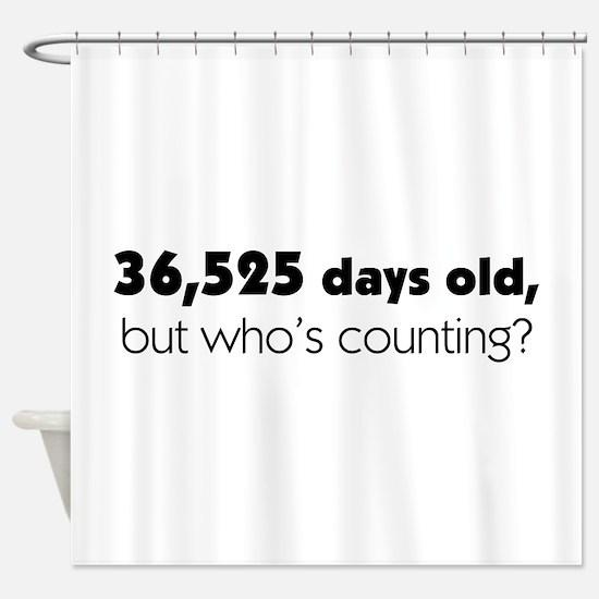 100th Birthday Shower Curtain