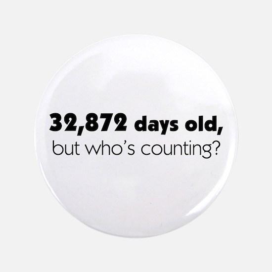 """90th Birthday 3.5"""" Button"""