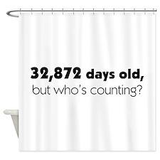 90th Birthday Shower Curtain