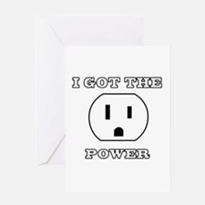I Got The Power Greeting Card