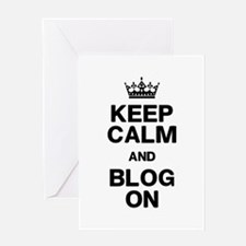 Keep Calm Blog On Greeting Card