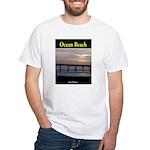 Ocean Beach, CA White T-Shirt