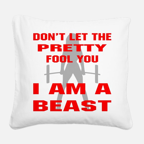 Female I Am A Beast Square Canvas Pillow