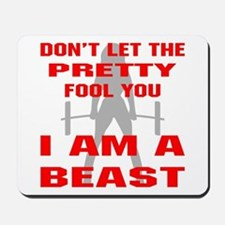 Female I Am A Beast Mousepad
