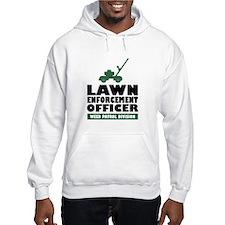 Lawn Enforcement Hoodie
