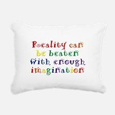 Reality Can be Beaten Rectangular Canvas Pillow