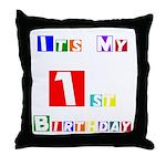 My 1st Birthday Throw Pillow