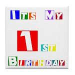 My 1st Birthday Tile Coaster