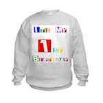 My 1st Birthday Kids Sweatshirt