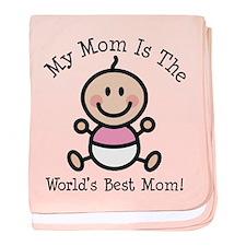 Baby Girl Stick Figure Best Mom baby blanket
