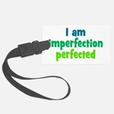 Imperfection Perfected Luggage Tag