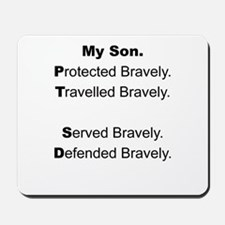 PTSD - My Son Protected Mousepad