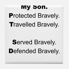 PTSD - My Son Protected Tile Coaster