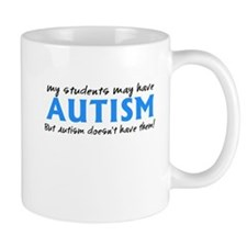 My students may have Autism Mug