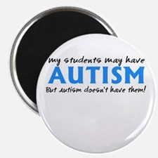 """My students may have Autism 2.25"""" Magnet (10 pack)"""