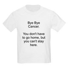 Cancer - Can't stay here T-Shirt