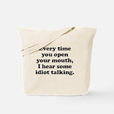 Idiot Talking Tote Bag
