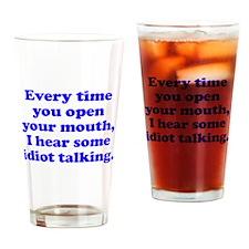 Idiot Talking Drinking Glass