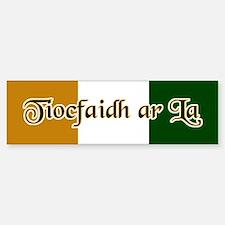 Tiocfaidh ar La Bumper Bumper Bumper Sticker