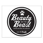 Beauty and the Beast Since 1740 Small Poster