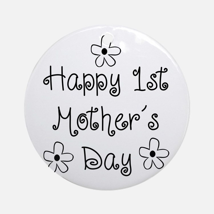 1st Mother's Day Ornament (Round)