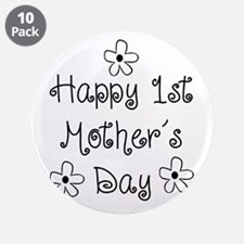 "1st Mother's Day 3.5"" Button (10 pack)"