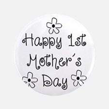 "1st Mother's Day 3.5"" Button (100 pack)"
