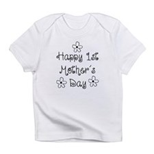 1st Mother's Day Infant T-Shirt