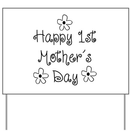 1st Mother's Day Yard Sign