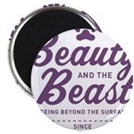 """Beauty and the Beast Since 1740 2.25"""" Magnet"""