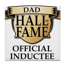 Dad Hall of Fame Tile Coaster