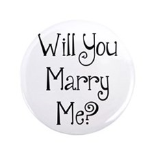 "Will You Marry Me? (2) 3.5"" Button"