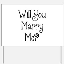 Will You Marry Me? (2) Yard Sign